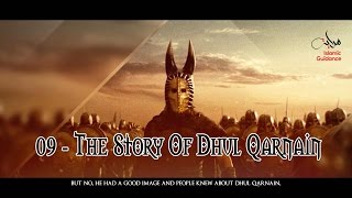 The Story Of Dhul Qarnain