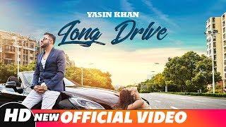 Long Drive (Full Video)   Yasin Khan Ft.Saiqa   Latest Punjabi  Song 2018   Speed Records