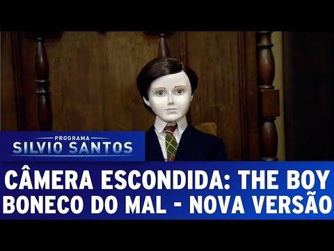 Câmera Escondida (08/05/16) - The Boy / Boneco do Mal - Nova versão