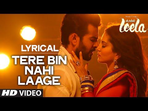 Xxx Mp4 Tere Bin Nahi Laage Male FULL SONG With LYRICS Sunny Leone Ek Paheli Leela 3gp Sex