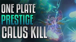 Destiny 2 - 1 Plate PRESTIGE Calus Kill [Leviathan Raid Boss]