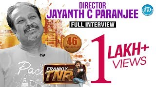 Director Jayanth C Paranjee Exclusive Interview | Frankly With TNR #46 | Talking Movies #270