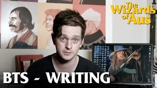 The Wizards of Aus || Behind the Scenes: Conception, Writing & Funding