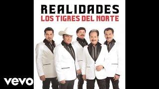 Los Tigres Del Norte - Amarte Me Hace Bien (Audio)