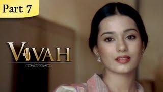 Vivah Full Movie | (Part 7/14) | New Released Full Hindi Movies | Latest Bollywood Movies