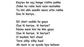 DIL CHORI Full Song Lyrics Movie – Sonu Ke Titu Ki Sweety   Yo Yo Honey Singh   Simar Kaur   Isher