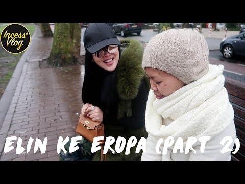 ELIN TERHEMPAS DARI PARIS (EROPA PART II)