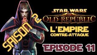 ★L'Empire Contre-Attaque - SE02 ★ Ep.11 : Descendance de l'Ombre [Archives]