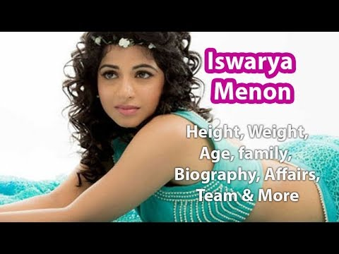 Xxx Mp4 Iswarya Menon Height Weight Age Biography Bra Size 3gp Sex