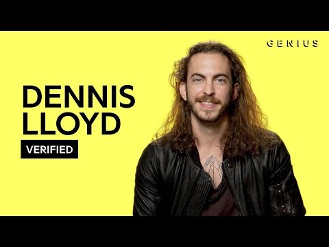 """Download Dennis Lloyd """"Nevermind"""" Official Lyrics & Meaning 