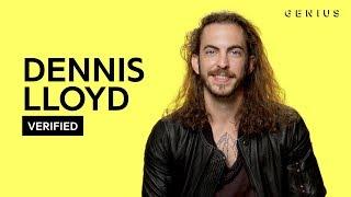 "Dennis Lloyd ""Nevermind"" Official Lyrics & Meaning | Verified"