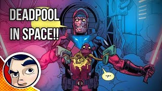 Deadpool Kills Marvel Space With Lightsabers - Complete Story