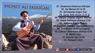 Memet Ali Erdoğan - Garip Sefil Anam (U.H)