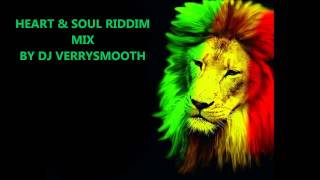 HEART & SOUL RIDDIM MIX