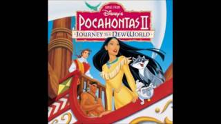 Where Do I Go From Here & Between Two Worlds - Pocahontas 2: Journey to a New World