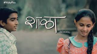 Shala dialogue Marathi whatsapp StAtus video 30 sec