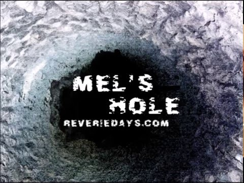 Mel's Hole: First 3 Calls 1997/2000