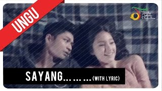 UNGU - Sayang (with Lyric) | Official Video