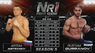 Artem Artemiev vs Rustam Gurbanov Nr1 Fight Show 13 May 2016 Tallinn Estonia