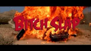 Bitch Slap DVD trailer - now with a special intro