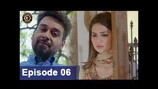 Zakham Episode 06 - 10th June 2017 - Top Pakistani Dramas