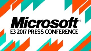 E3 2017: Microsoft Full Press Conference