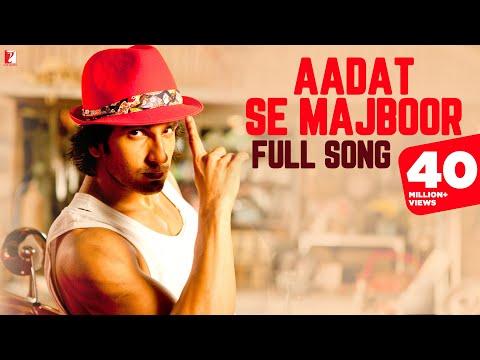Xxx Mp4 Aadat Se Majboor Full Song Ladies Vs Ricky Bahl Ranveer Singh Anushka Sharma Benny Dayal 3gp Sex
