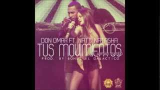 Tus Movimientos - Don Omar Ft. Natti Natasha & Pitbull (Version Mambo) (Prod. By Nan2 & Enrico)