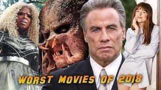 Worst Movies of 2018
