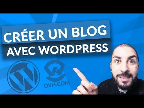Comment créer un blog wordpress et ovh