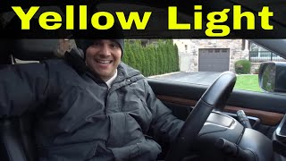 Do This When The Light Goes From Green To Yellow