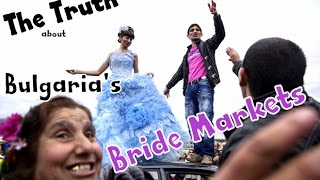 Documentary - The Truth about Bulgaria's Bride Markets
