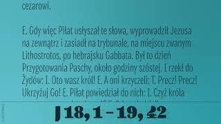 #Ewangelia | 19 kwietnia 2019 | Liturgia Męki Pańskiej | (J 18, 1 – 19, 42)