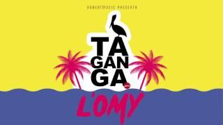 L'oMy - TAGANGA