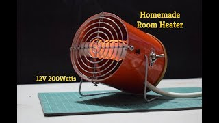 How to make Room Heater - Homemade DC Fan Heater