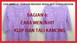 Cara membuat pola dan menjahit model baju kebaya modern BAGIAN 6