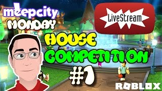 ROBLOX | Meep City Monday #1 - House Competition | Winner Becomes My Meep Name for 1 Week!