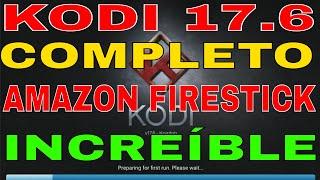 Instalación Completa de Kodi 17.6 en un FireStick