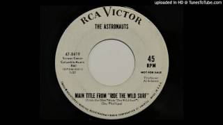 The Astronauts - Main Title From 'Ride The Wild Surf' (RCA Victor 8419)