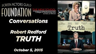 Conversations with Robert Redford of TRUTH