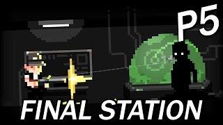 The Final Station《最後一站》Part 5 - 又有新妖怪!?!