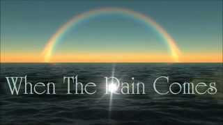 Third Day - When The Rain Comes Lyrics HD