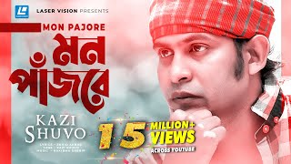 Mon Pajore By Kazi Shuvo | HD Music Video | Laser Vision