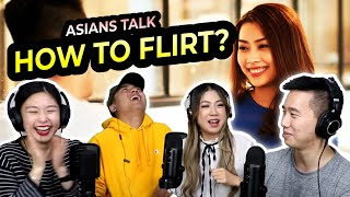 How To Flirt With Someone   The Asians Down Under Podcast - Ep.1