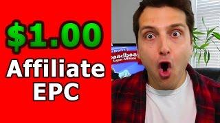 Affiliate Marketing Holy Grail: $1.00 Affiliate EPC