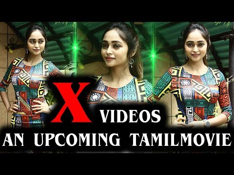 Xxx Mp4 X Videos An Upcoming Tamil Movie X Videos Movie Cast And Crew 3gp Sex