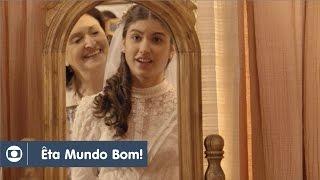 Êta Mundo Bom!: capítulo 172 da novela, quinta, 04 de agosto, na Globo