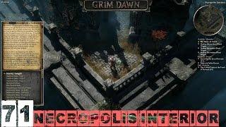 Grim Dawn Veteran (Blademaster) Part 71 - Necropolis Interior