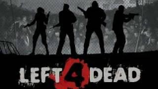 Left 4 Dead: Menu Music