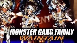 Monster Gang Family_ _ Waintain audio 2019